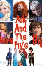 Ask and Dare the Big Five by Nihonlover18
