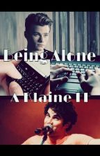 Being Alone-A German Klaine FanFiction by Msmusicgirl07