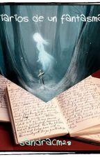 Diarios de un fantasma by Sxndrx04