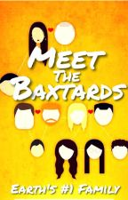 Meet the Baxtards (2014 - Ongoing) by 3pointt14