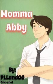 Momma Abby by PLLandGG
