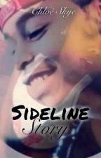 Sideline Story by og_skyeee