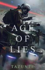 Age of Lies. (Book 1 of the Markelium series) by Tazunte