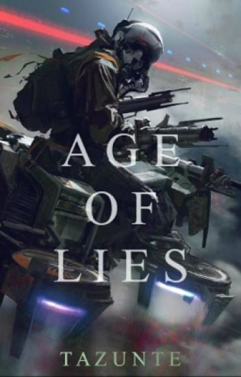 Age of Lies. (Book 1 of the Markelium series)