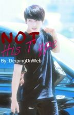 Not His Type (BTS Fanfic: Jungkook) by DerpingOnWeb