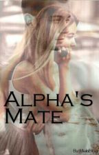 Alpha's Mate (*slow update*) by MeinBlog