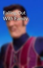 Falling Out With Family by TheUndeadKilljoy