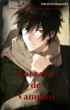 Corazón de Vampiro [Yaoi/Gay] by MisakiSakamaki