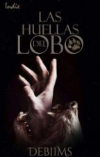 Las huellas del lobo by DebiiMS