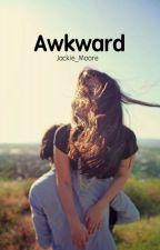Awkward by Jackie_Moore