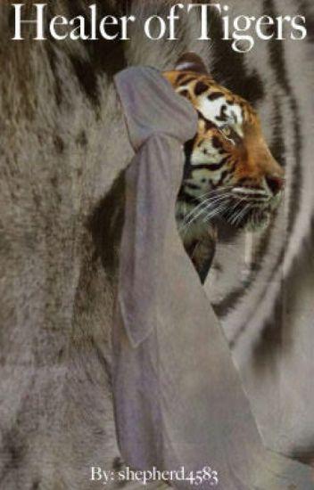 Healer of Tigers