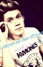 ♥Una chica en one direction... Niall y tu ♥ by lauraButera