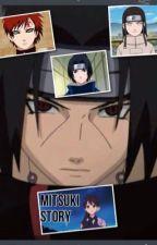 Mitsuki Story by GaaraxMitsuki