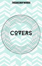 Covers by TheQueenOfWords