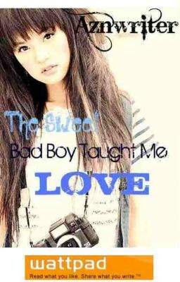 The Sweet Bad Boy Taught Me Love