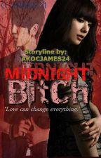 MIDNIGHT BITCH by Akocjames27