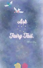 Ask/ Dare the fairy tail guild! -completed by floralty