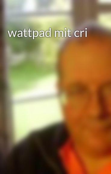 wattpad mit cri by wwfeatherston