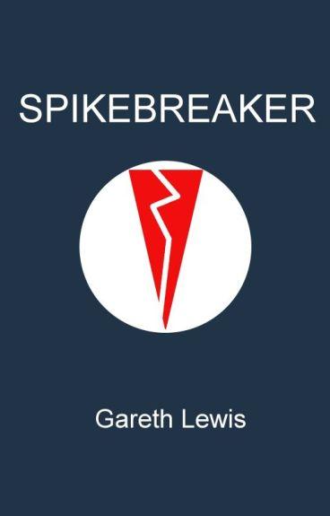 Spikebreaker by GarethLewis