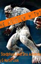 Hunters for Hire: The Monster Within (Book 3) by gmartincook