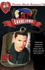 The Cavaliers: BREY by mydearwriter