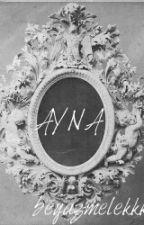 AYNA by beyazmelekkk
