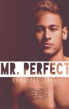 Mr. Perfect by neymar_fan11