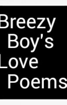BREEZY BOY'S POEMS - I Crazy Fall in Love in Her - Wattpad