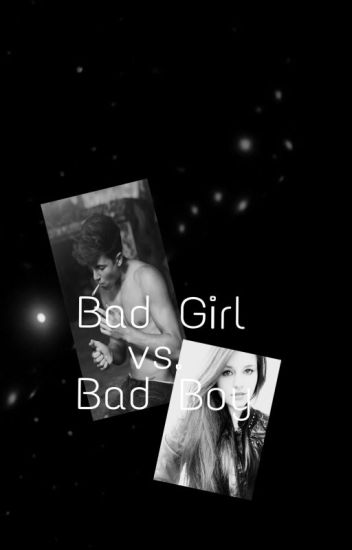 Bad Girl vs. Bad Boy