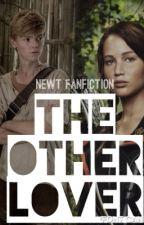 Maze Runner Newt Fanfiction: The Other Lover by TrisPriodeen