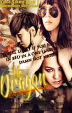 Mr. Dragon: King Of One Night Stand by PrincessViolet_004