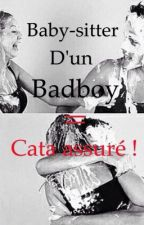 Baby-sitter d'un badboy = cata assuré ! by ilovetheholiday