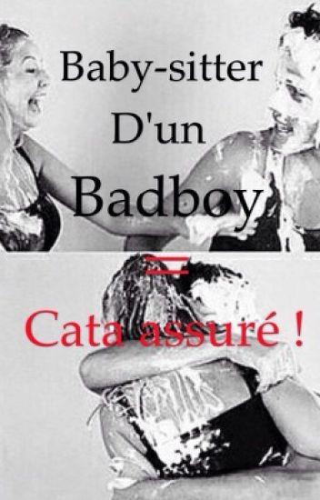 Baby-sitter d'un badboy = cata assuré !