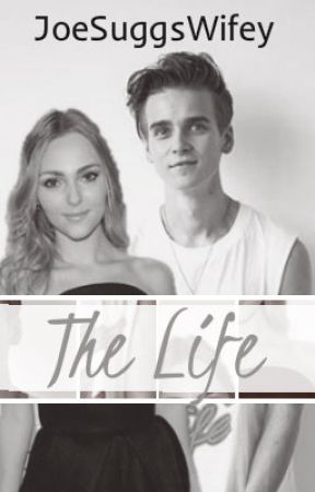 The Life [The City Sequel] (Joe Sugg/ ThatcherJoe Fanfiction) by JoeSuggsWifey