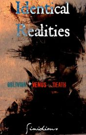Identical Realities by Sinidious