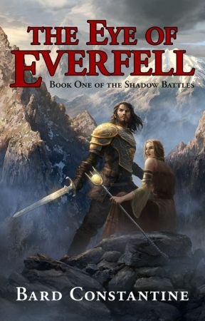 The Eye of Everfell by BardConstantine