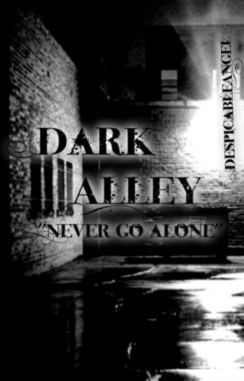 Dark Alley (Zarry Fanfic)