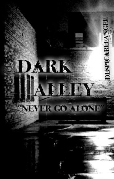 Dark Alley (Zarry Fanfic)