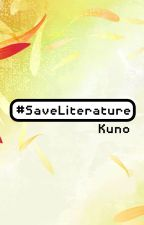 #SaveLiteratureKuno by pilosopotasya