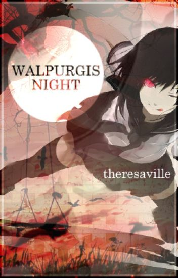 Walpurgis Night [ An Assassination Classroom fanfiction ]