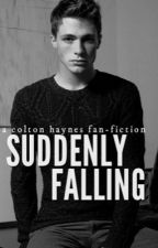 Suddenly falling- a Colton Haynes fanfic by Almightywolf01