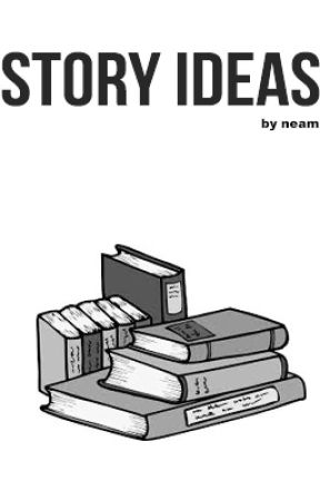 Story Ideas by -ymas-