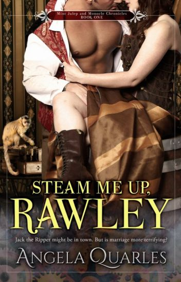 Steam Me Up, Rawley (Excerpt)
