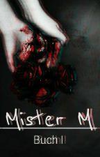 Mister M »Coming 2017« by MizzezMalik
