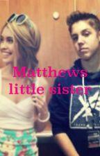Matthews little sister by lilys_me