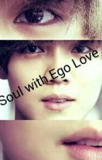 Soul with Ego LOVE by dorisoo
