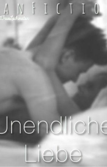 Unendliche Liebe / FanFiction