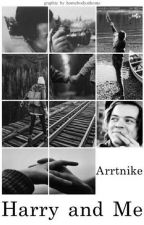Harry and Me (H.S) by arrtnike