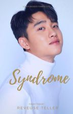 syndrom (EXO Fanfiction) [slow update] by cel_lynn