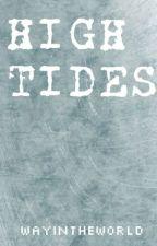 High Tides by WayInTheWorld